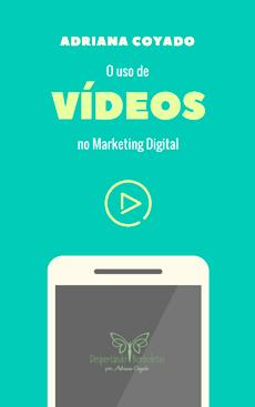E-bookO uso de vídeos no marketing digital