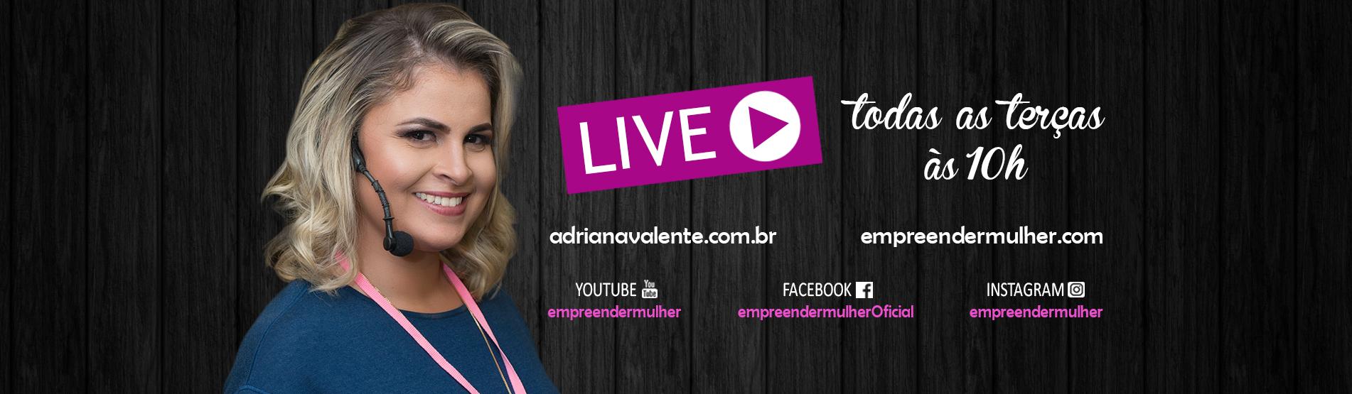 Empreender Mulher - Adriana Valente