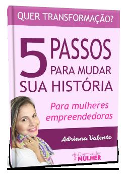 E-book 5 passos para mudar a sua história