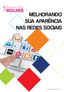Baixe agora o E-book Melhorando sua aparência nas redes sociais