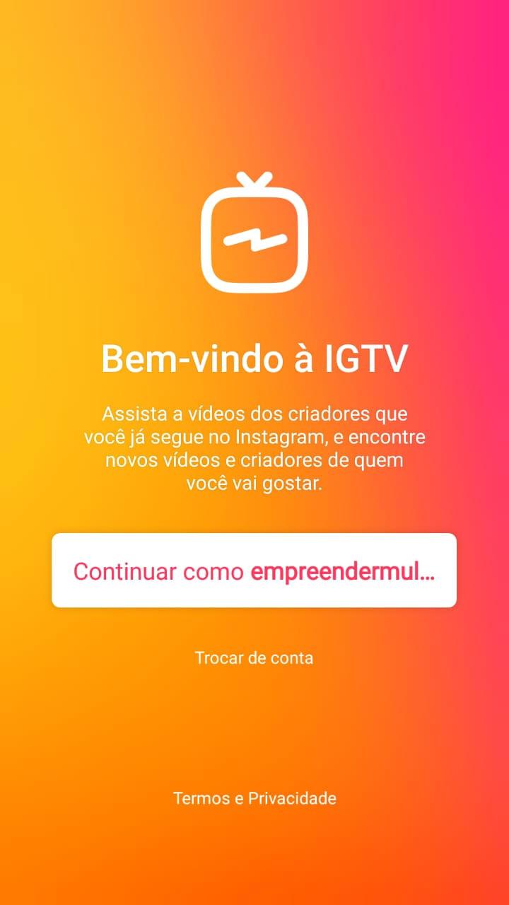 IGTV - Empreender Mulher